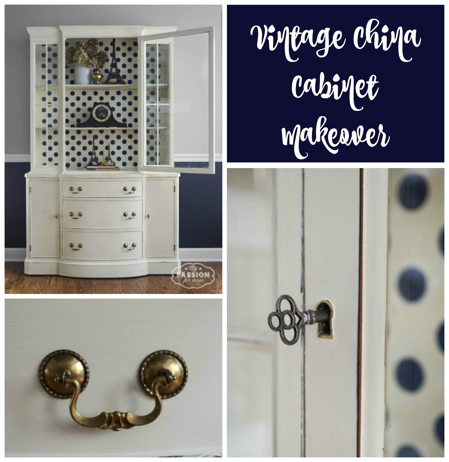 My Passion For Decor Vintage China Cabinet Makeover f White