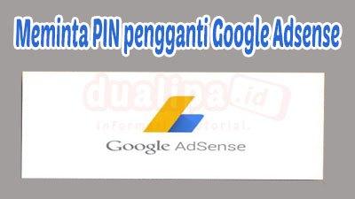 Meminta PIN pengganti Google Adsense