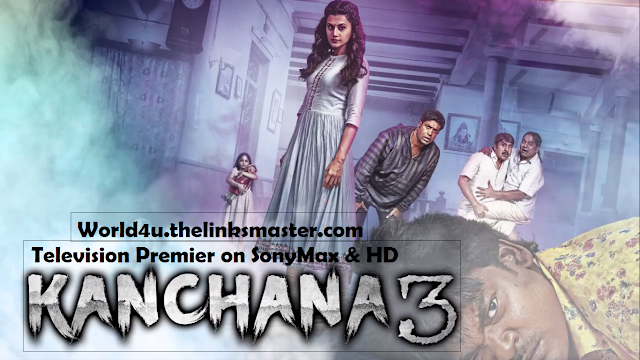 Kanchana 3 (Anando Brahma) Official Hind Dubbed  Download 1337x Movies 7starhd.info, 9kmovies.com, 9xfilms.org 300mbdownload.me, 9xmovies.info, 9xmovies.net, world4u,world4u.thelinksmaster.com, world4ufree, Worldfree4u.trade,torrent