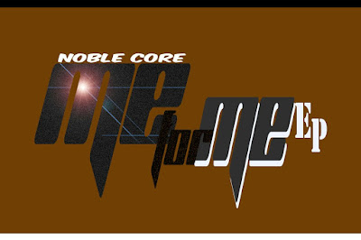 Nobel Core - Me For Me [EP]