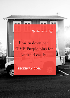 How to download FCMB Purple plus on Android