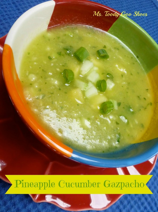 Pineapple Cucumber Gazpacho| Ms. Toody Goo Shoes