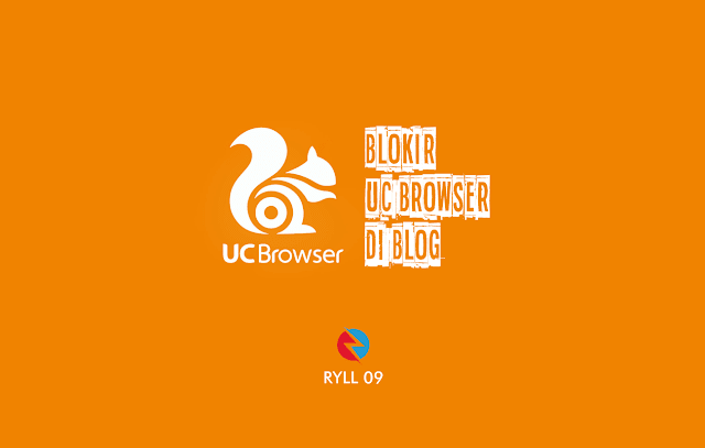Tips Jitu Blokir UC Browser di Blog