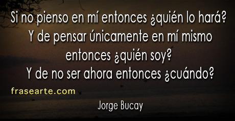 Jorge Bucay – Frases para reflexionar
