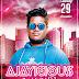 Ajayicious Special - Vol.1 - DJ Ajay