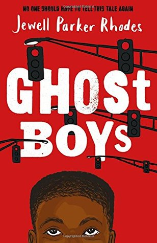 Ghost Boys by Jewell Rhodes