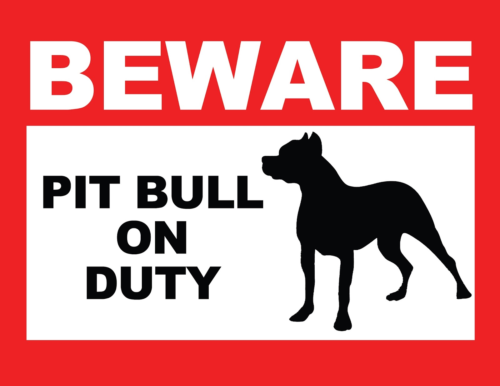 Printable Beware Of Pit Bull Sign It Keeps Getting Better