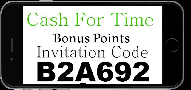 CashForTime App Invitation Code, Referral Code, Sign Up Bonus and Reviews 2021-2022