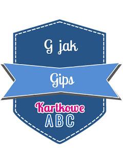 https://kartkoweabc.blogspot.com/2017/03/g-jak-gips.html