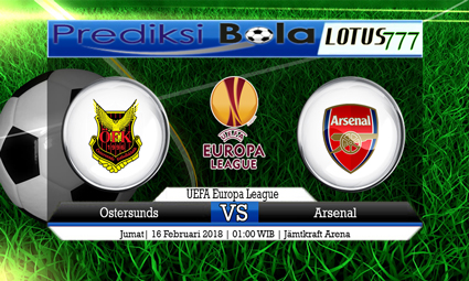 PREDIKSI  SKOR  Ostersunds vs Arsenal  16 Februari 2018