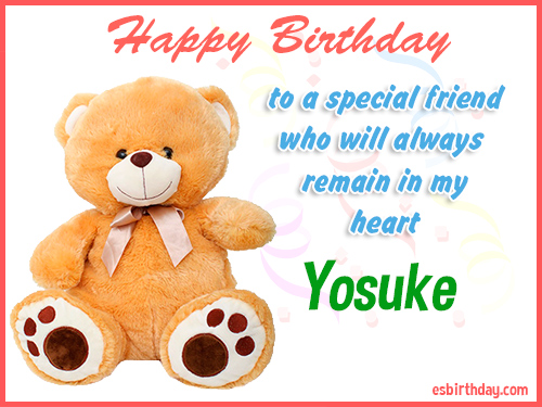 Yosuke Happy birthday friend