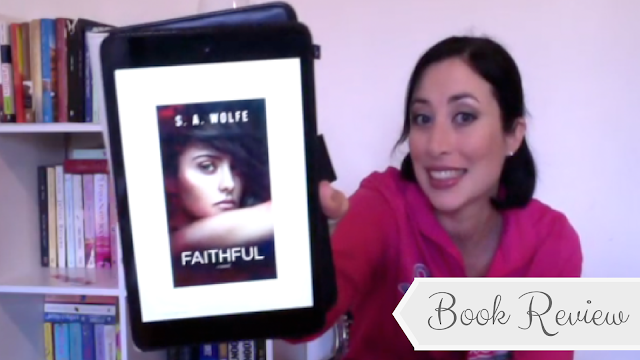 Book Review: Faithful by S.A. Wolfe
