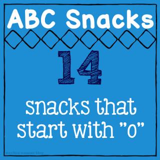 snacks that start with letter o, foods that start with letter o, preschool snack, homeschool preschool, homeschool kindergarten