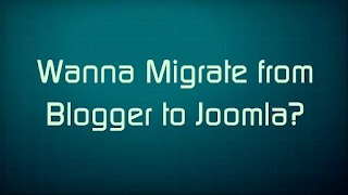Blogger to Joomla
