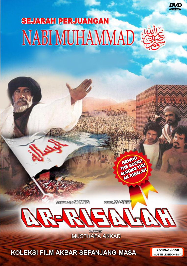 Download Film Ar Risalah Sejarah Perjuangan Nabi Muhammad SAW