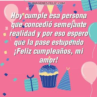 Imágenes feliz cumpleaños mi amor. Felicitaciones con palabras románticas para tu pareja para enviar por Whatsapp