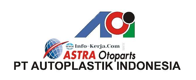 Lowongan Via Email Operator Produksi PT Auto Plastik Indonesia (API) Kawasan Industry (KIM) Karawang