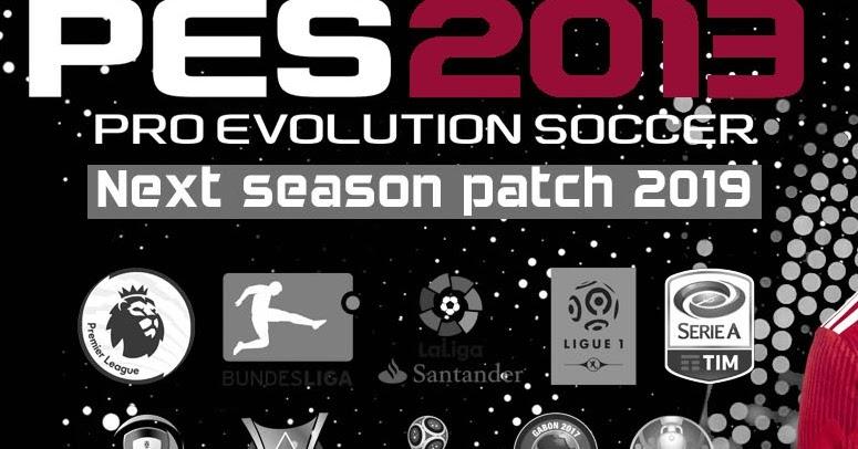 PES 2013 Next Season Patch 2019 Option File V3 Season 2019