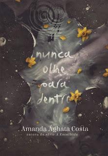 Nunca Olhe Para Dentro Amanda Ághata Costa
