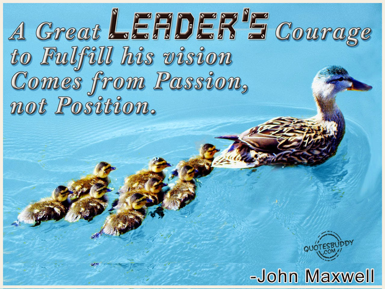 Leadership Quotes: Motivational Pictures