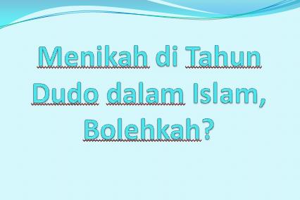 Menikah di Tahun Dudo dalam Islam, Bolehkah?