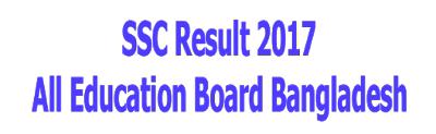 SSC Result 2017 All Board Bangladesh
