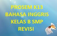 PROGRAM SEMESTER K13 BAHASA NGGRIS KELAS 8 SMP REVISI TERBARU