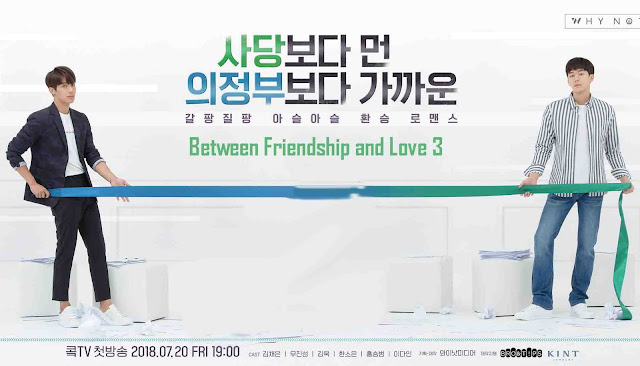 Sinopsis Drama Between Friendship and Love 3 Episode 1-12 (Lengkap)