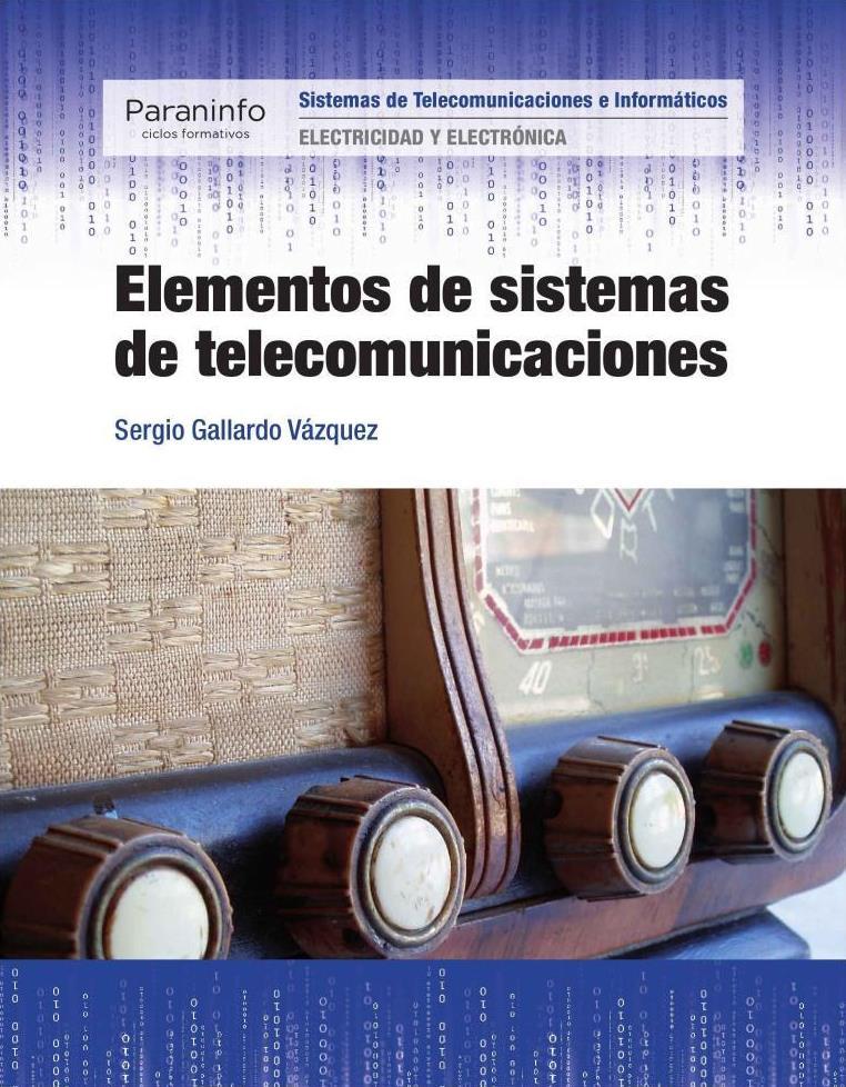 Elementos de sistemas de telecomunicaciones – Sergio Gallardo Vázquez