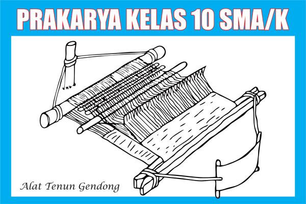 Materi Prakarya Kelas 10 SMA/SMK Semester 1/2 Lengkap