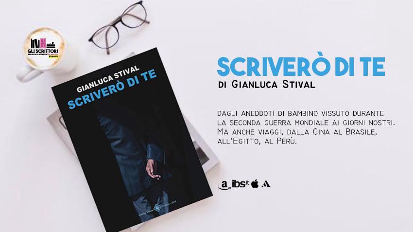 Scriverò di te, una raccolta di racconti di Gianluca Stival