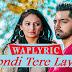 Rondi Tere Layi Song Lyrics | Babbal Rai | Punjabi Song Lyrics