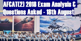 AFCAT(2) 2018 Exam Analysis & Questions Asked - 18th August