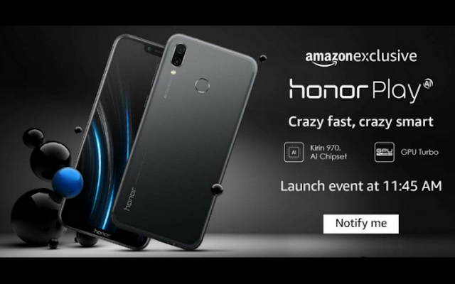Honor Play is going to be launched today on Amazon exclusively. This phone will have some interesting feature.