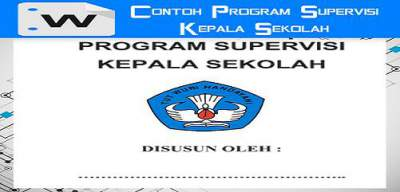 Unduh Contoh Program Supervisi Kepala Sekolah Terbaru