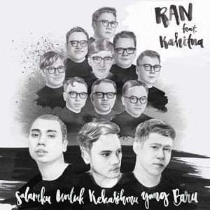 RAN - Salamku Untuk Kekasihmu Yang Baru (Feat. Kahitna)