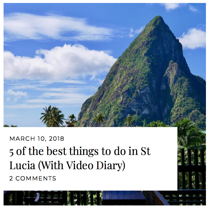 Cal McTravels top things to do in St Lucia