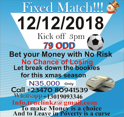Fixe Match for 12 December 2018 in all Bookies