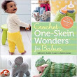 Acts of Knittery: Crochet One-Skein Wonders for Babies Book