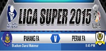 Pahang Vs Perak Liga Super 5 Mei 2015