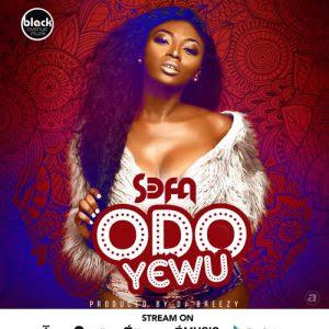 Download Mp3: Sefa – Odo Yewu (Prod. By DJ Breezy)