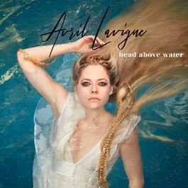 Lyrics Head Above Water - Avril Lavigne