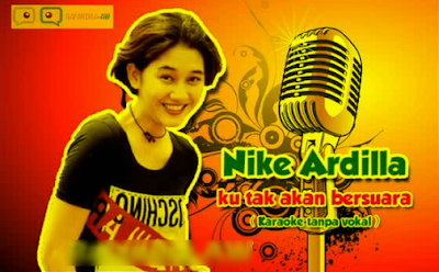 Lagu Nike Ardila-Lagu Nike Ardila full Album-Lagu Nike Ardila Biarkan Cintamu Berlalu-Lagu Nike Ardila full rar