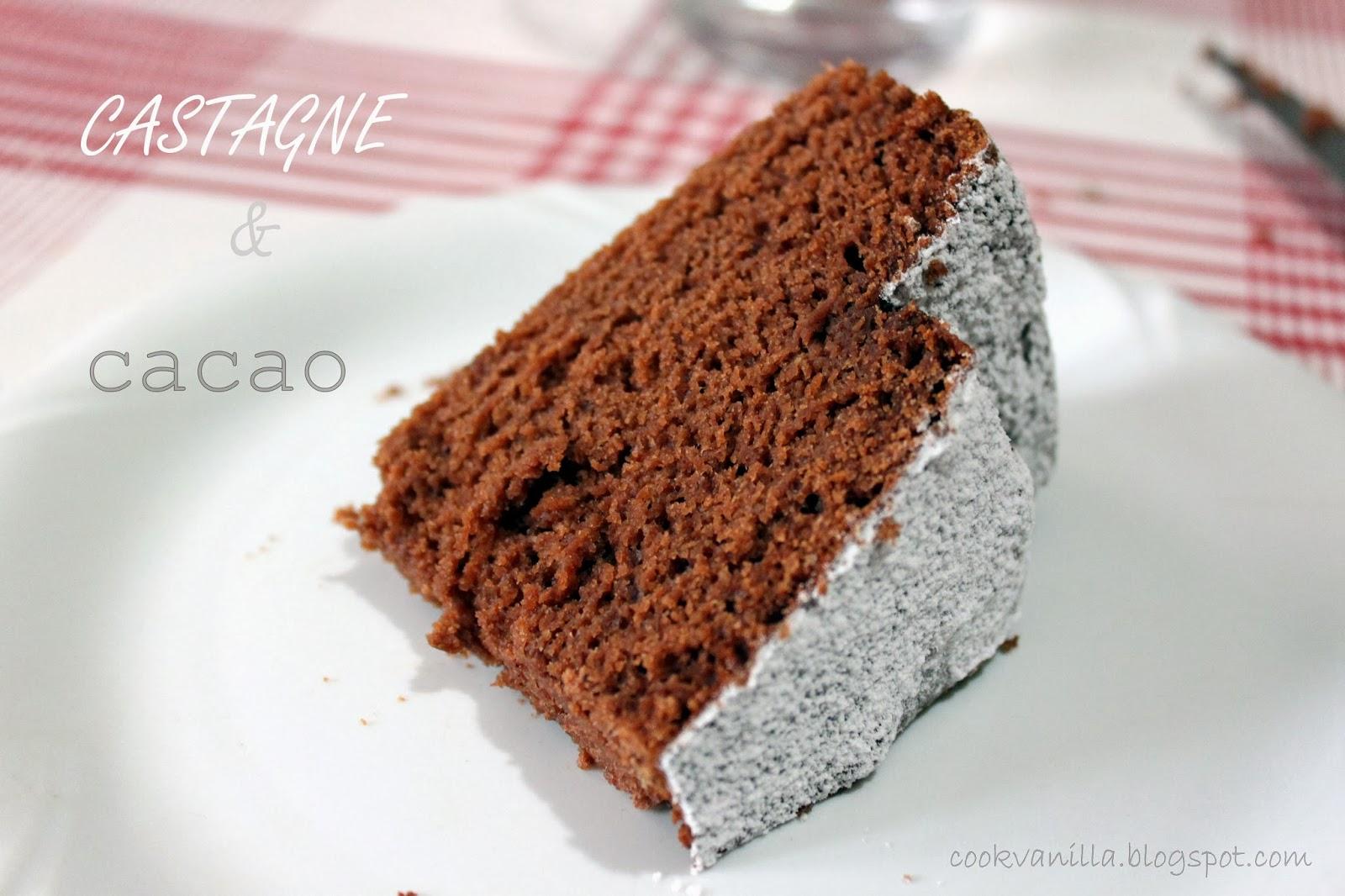 Cookv nill torta morbida con farina di castagne e cacao for Dolce di castagne