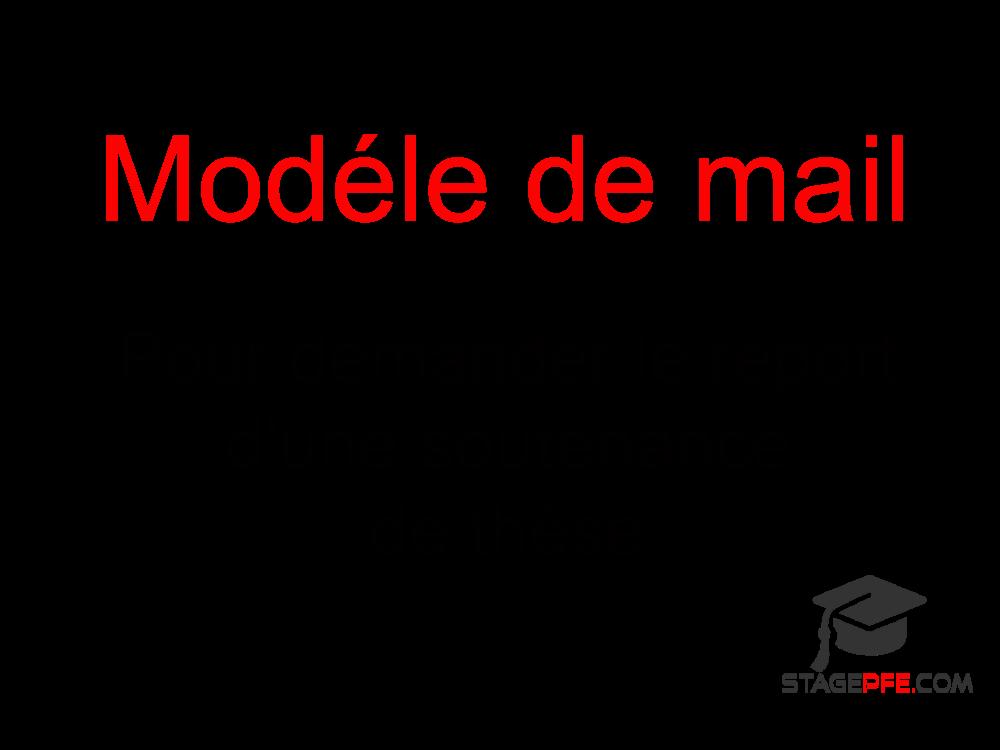 Modele Email Pour Demander Le Report D Une Soutenance De