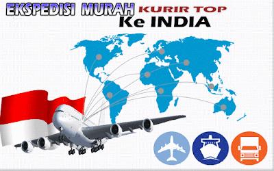 JASA EKSPEDISI MURAH KURIR TOP KE INDIA
