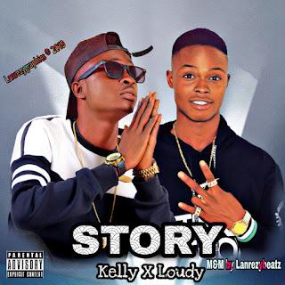 Kelly X Loudy Eamz_Story
