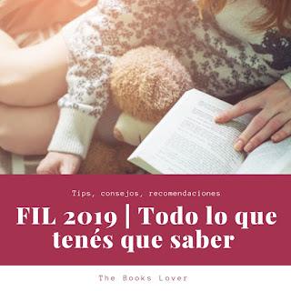 FIL 2019 | Tip,  recomendaciones y +