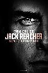 Phát Súng Cuối Cùng 2: Không Quay Đầu - Jack Reacher 2: Never Go Back
