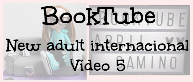 Booktube: ¡Lecturas para el verano! Romántica new adult internacional (Parte 5)